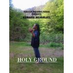 EDWARD BEVERLY - HOLY GROUND